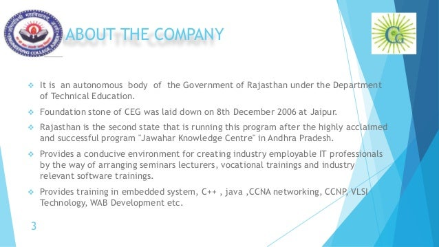 ABOUT THE COMPANY  It is an autonomous body of the Government of Rajasthan under the Department of Technical Education. ...