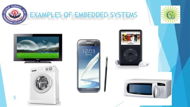 EXAMPLES OF EMBEDDED SYSTEMS 5