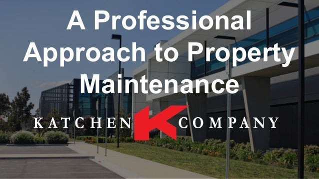 A Professional Approach to Property Maintenance