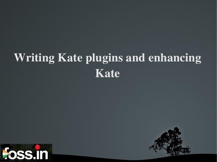 Writing Kate plugins and enhancing Kate