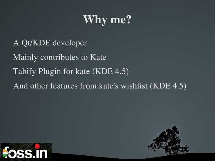 Writing plugins for Kate and enhancing Kate Slide 3