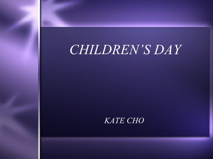 CHILDREN'S DAY KATE CHO