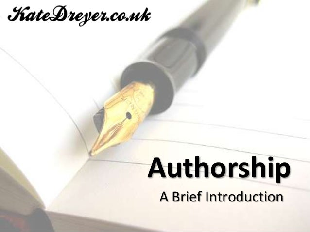 AuthorshipA Brief Introduction