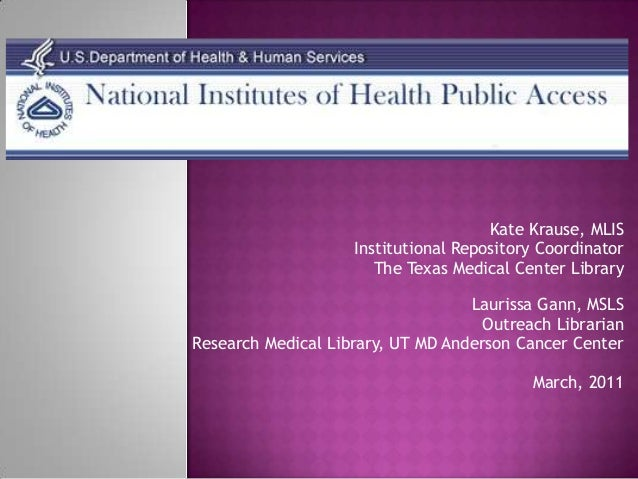 Kate Krause, MLIS                    Institutional Repository Coordinator                       The Texas Medical Center L...
