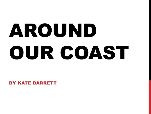 AROUNDOUR COASTBY KATE BARRETT