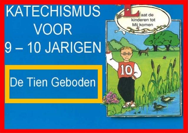 Super Katechismus tien geboden voor kinderen van 9-10 jaar FX27