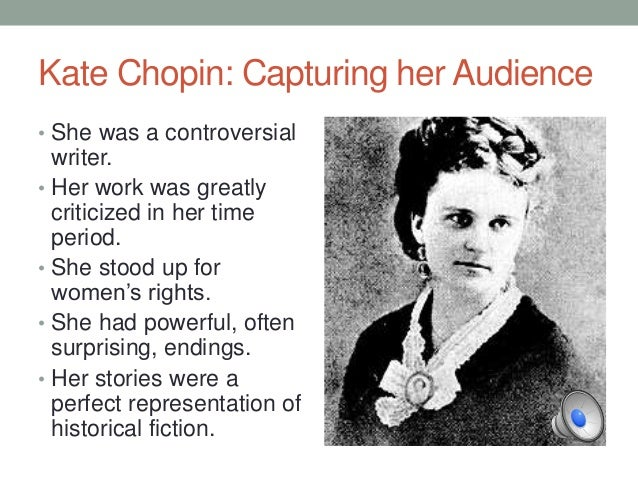 a biography of kate chopin and the significance of her works Reading beyond modern feminism: kate chopin's feminine precepts as illustrated by the significance of her kate chopin: a critical biography.