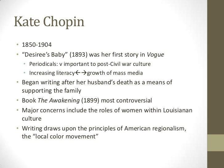 an analysis of the controversial views of kate chopin in the awakening Detailed information on kate chopin's the storm: characters, setting, questions for students, scholars, and readers.