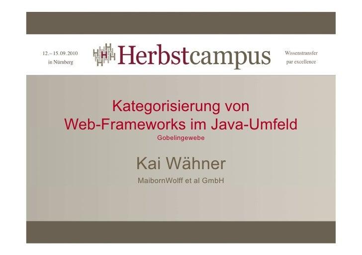 Kategorisierung von Web-Frameworks im Java-Umfeld               Gobelingewebe            Kai Wähner          MaibornWolff ...