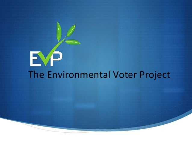 The Environmental Voter Project