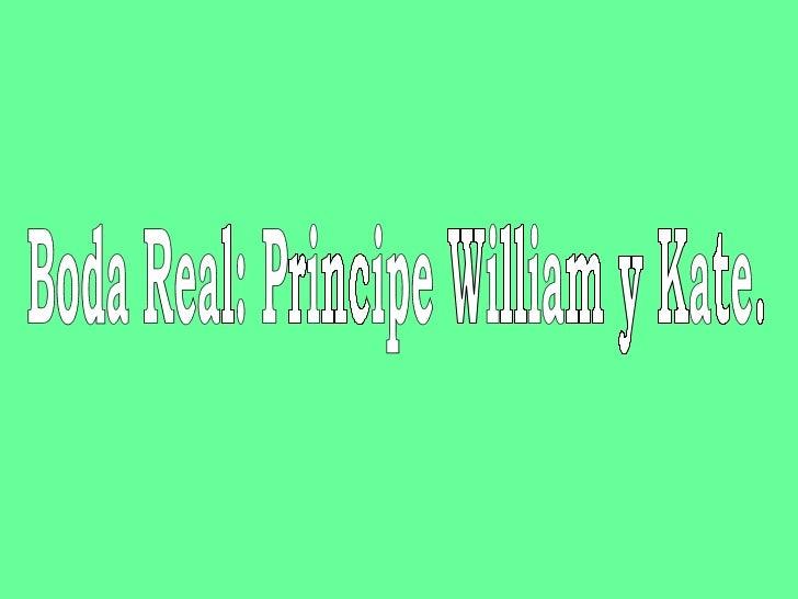 Boda Real: Principe William y Kate.