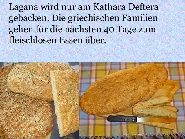Lagana wird nur am Kathara Deftera gebacken. Die griechischen Familien gehen für die nächsten 40 Tage zum fleischlosen Ess...