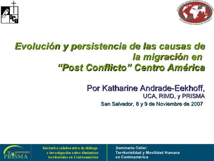 """Evolución y persistencia de las causas de la migración en  """"Post Conflicto"""" Centro América Por  Katharine Andrade-Eekhoff,..."""