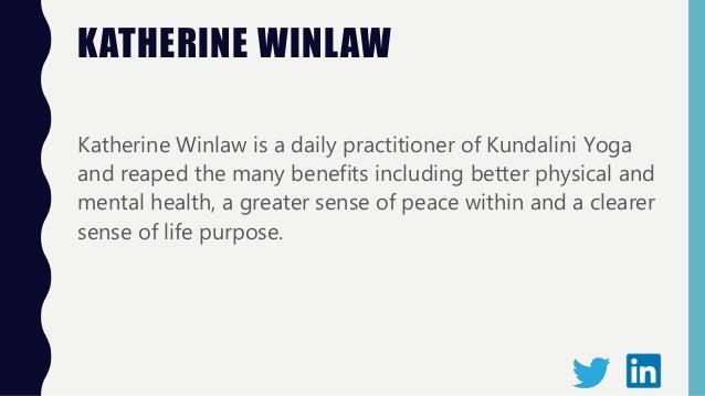 3 Reasons Practicing Kundalini Yoga Is Beneficial - Katherine Winlaw