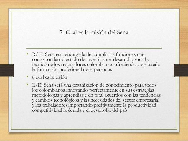 9 . Cuales son los valores • El respeto • Librepensamiento y actitud critica • Liderazgo • Solidaridad • Justicia y equida...