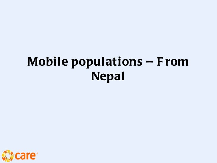 Mobile populations – F rom          Nepal