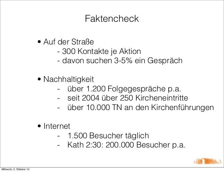 Faktencheck                          • Auf der Straße                                - 300 Kontakte je Aktion             ...
