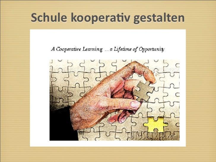 Schule  koopera-v  gestalten                                        !