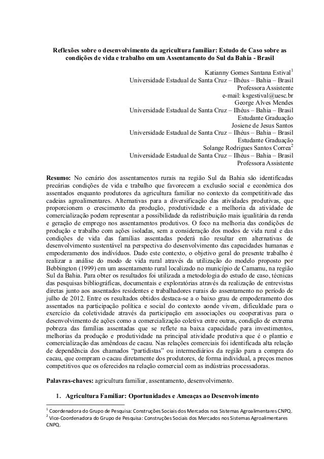 Reflexões sobre o desenvolvimento da agricultura familiar: Estudo de Caso sobre as condições de vida e trabalho em um Asse...