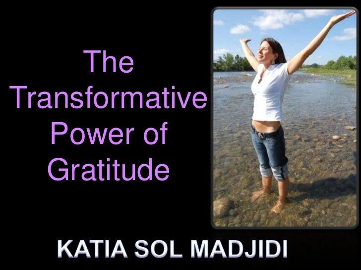 TheTransformative   Power of   Gratitude