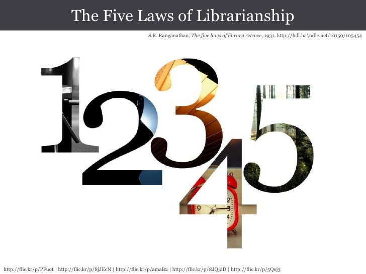 S.R. Ranganathan, The five laws of library science, 1931, http://hdl.handle.net/10150/105454<br />http://flic.kr/p/PFuot  ...