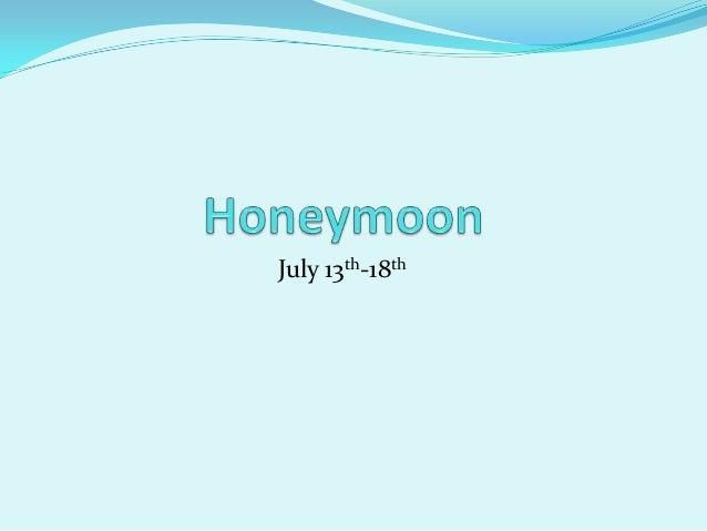 July 13th-18th
