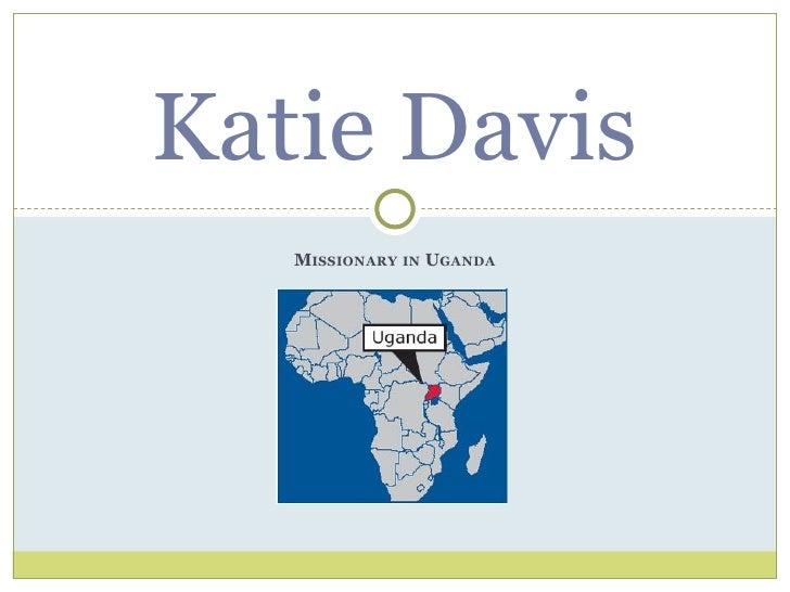 Katie Davis   MISSIONARY IN UGANDA