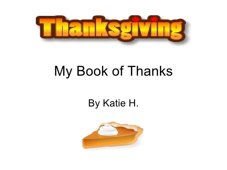My Book of Thanks By Katie H.