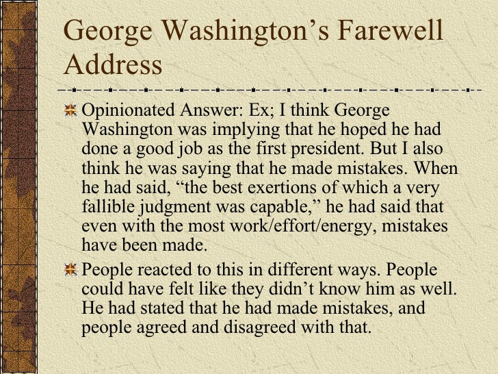 analysis of george washingtons farewell address Washington's farewell address analysis instructions for this assignment, you will analyze the major points of.