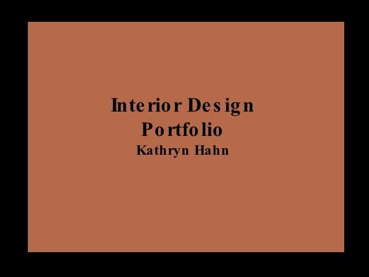 Interior Design Portfolio Kathryn Hahn