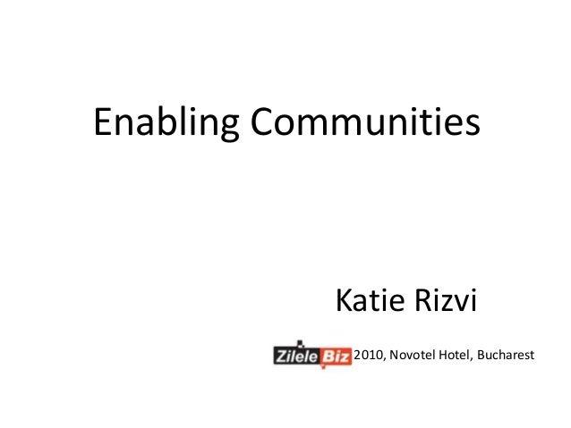 Katie Rizvi 2010, Novotel Hotel, Bucharest Enabling Communities