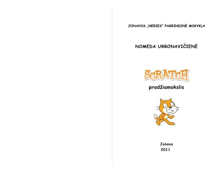"""JONAVOS """"NERIES"""" PAGRINDINĖ MOKYKLA   NOMEDA URBONAVIČIENĖ         pradžiamokslis              Jonava              2011"""