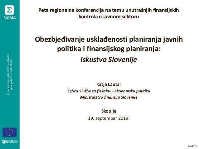 © OECD Peta regionalna konferencija na temu unutrašnjih finansijskih kontrola u javnom sektoru Obezbjeđivanje usklađenosti...
