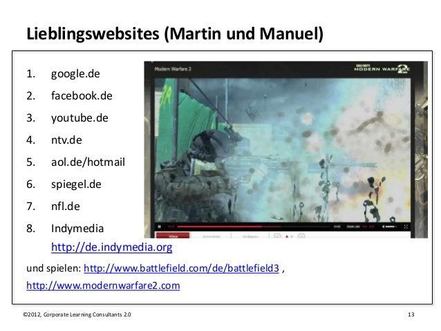 Lieblingswebsites (Martin und Manuel) 1.       google.de 2.       facebook.de 3.       youtube.de 4.       ntv.de 5.      ...