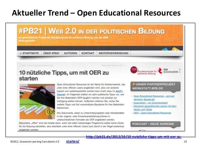 Aktueller Trend – Open Educational Resources                                                       http://pb21.de/2012/10/...