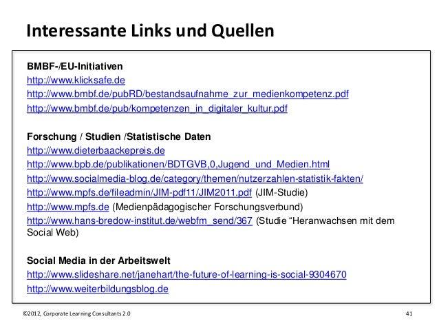 Interessante Links und Quellen BMBF-/EU-Initiativen http://www.klicksafe.de http://www.bmbf.de/pubRD/bestandsaufnahme_zur_...