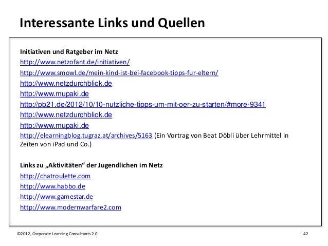 Interessante Links und Quellen Initiativen und Ratgeber im Netz http://www.netzofant.de/initiativen/ http://www.smowl.de/m...
