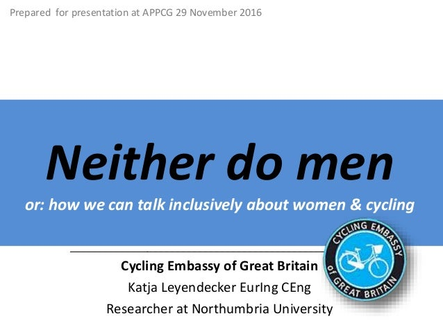Neither do men or: how we can talk inclusively about women & cycling _____________________________________________________...