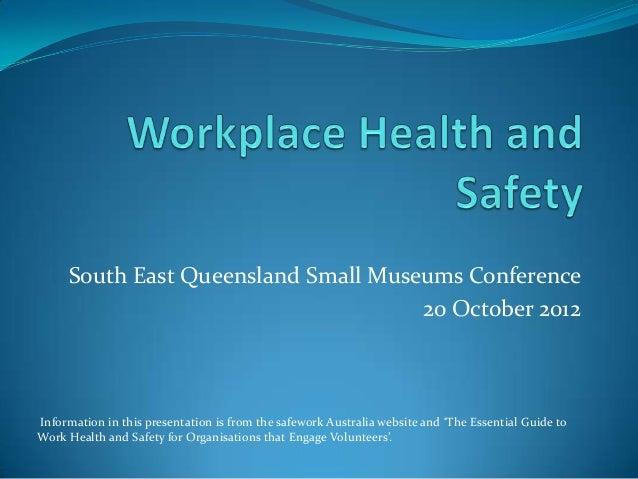 South East Queensland Small Museums Conference                                     20 October 2012Information in this pres...
