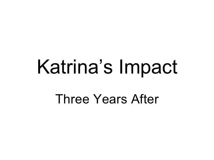 Katrina's Impact Three Years After