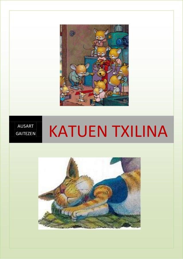 AUSART GAITEZEN  KATUEN TXILINA