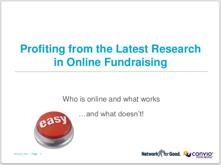 Profiting from the Latest Research in Online Fundraising<br />Who is online and what works<br />…and what doesn't!  <br />