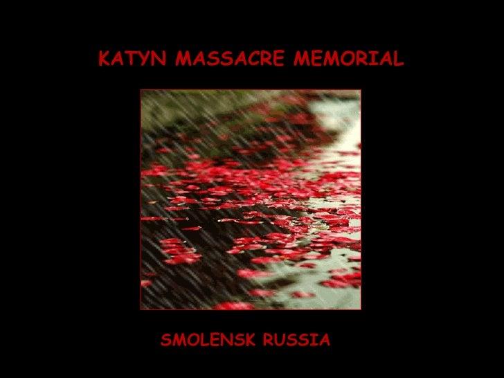 KATYN MASSACRE MEMORIAL SMOLENSK RUSSIA