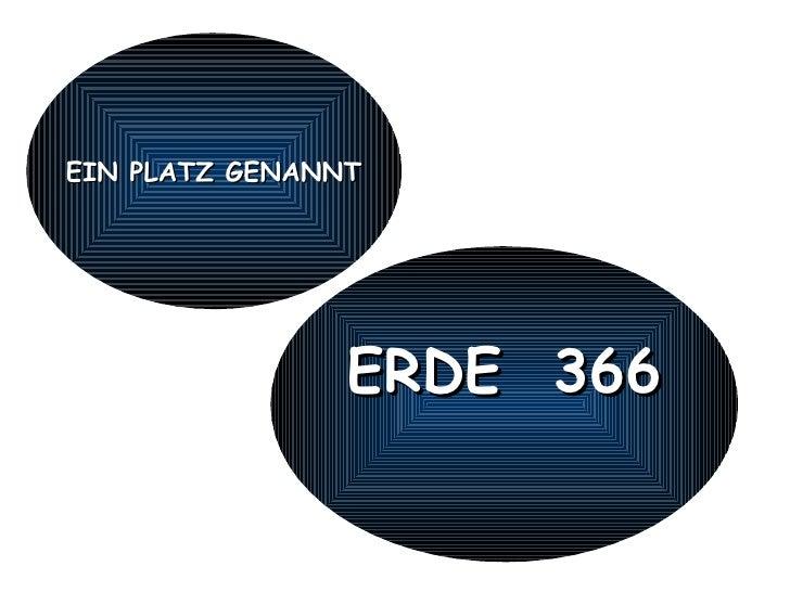 EIN PLATZ GENANNT ERDE  366