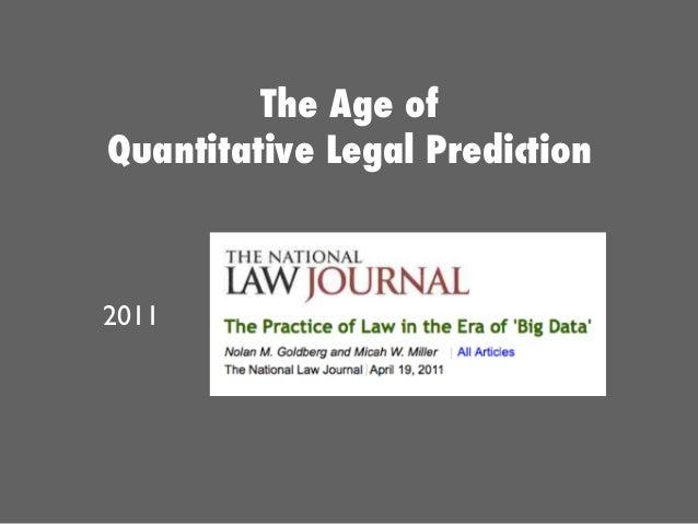The Age of Quantitative Legal Prediction 2011