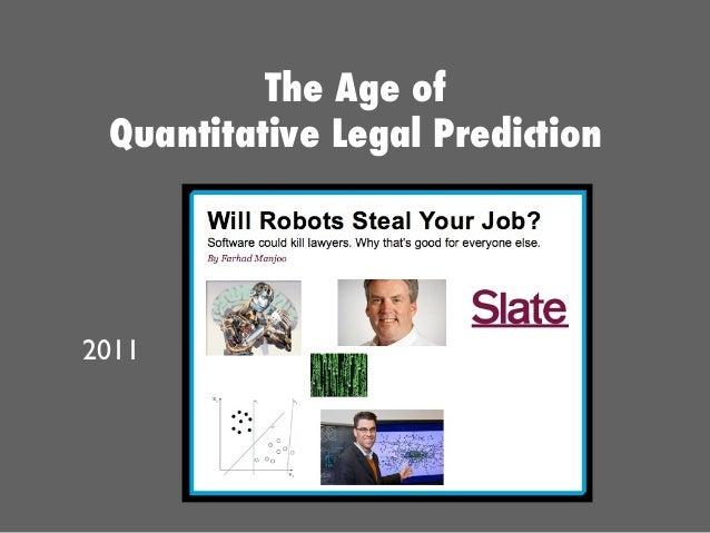 2011 The Age of Quantitative Legal Prediction