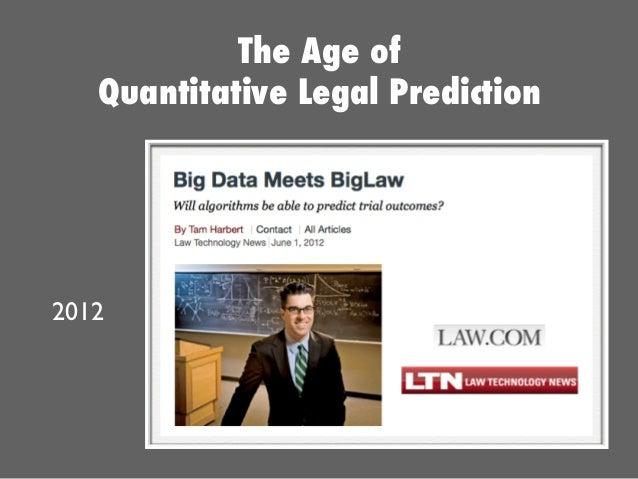 2012 The Age of Quantitative Legal Prediction