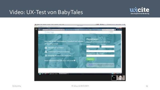 User Experience Beratung  Video: UX-Test von BabyTales  03.09.2014 © 2014 uxcite GmbH 19