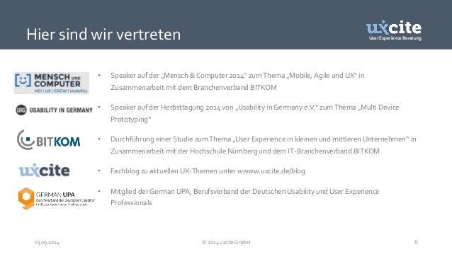"""User Experience Beratung  Hier sind wir vertreten  • Speaker auf der """"Mensch & Computer 2014"""" zum Thema """"Mobile, Agile und..."""