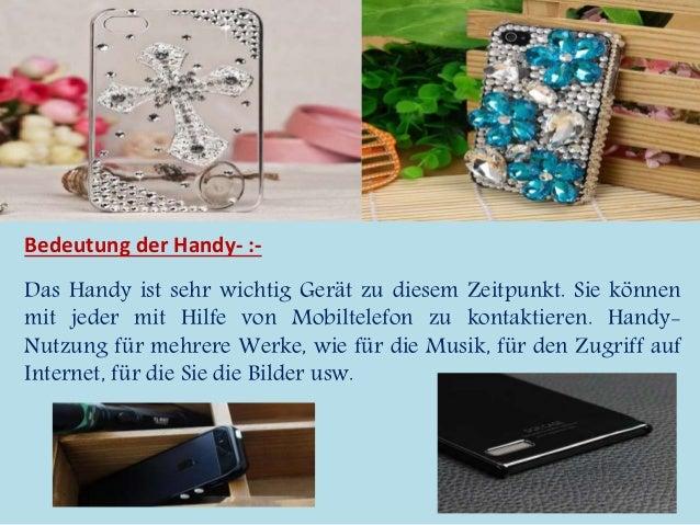 Bedeutung der Handy- :-  Das Handy ist sehr wichtig Gerät zu diesem Zeitpunkt. Sie können  mit jeder mit Hilfe von Mobilte...